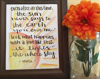 Love Quote Art, Hafiz Quote, A Love Like that Lights the Whole Sky, Inspirational Quote Art, Sunshine Art Handmade Watercolor Print