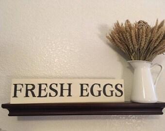 Fresh Eggs Wooden Farmhouse Sign