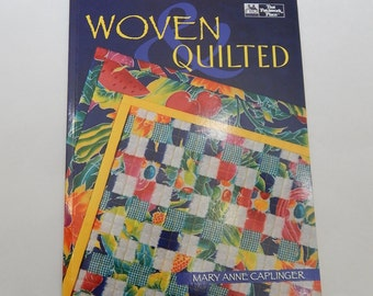 1995 Woven Quilted Book 8 Projects + Instructions That Patchwork Place - Mary Anne Caplinger