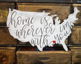 Home is wherever im with you/ Personalized Home Decor