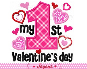 Instant Download My 1st/First Valentine's day Applique Embroidery Design NO:2250