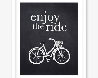 Bicycle print - printable chalkboard bicycle - inspirational quote print - enjoy the ride quote - printable wall decor -INSTANT DOWNLOAD