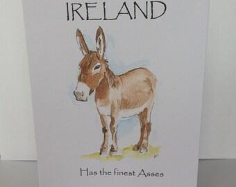 The best ass, ireland card, funny card, irish card, gaelic card, irish donkey, donkies