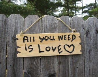 """Custom Personalized sign """"All You Need Is Love"""" Housewarming gift wall Decor Home Decor Inexpensive sign Beatles sign happy sign cheap sign"""