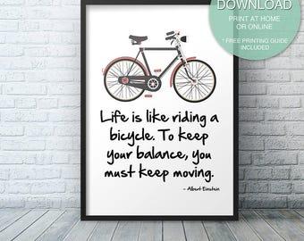 Bike Print decor, Bicycle Wall Art, Bicycle print, Printable ART PRINT, Bike poster,  Bike Lovers Art Print, Quote print, inspirational art