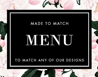 Printable Menu - Made to Match - Choose any of our designs and we will make you a printable tag!