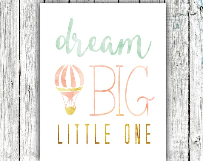 Featured listing image: Nursery Art Printable, Dream Big Little One, Wall Art, Hot Air Balloon, Watercolor, Mint Gold and Peach, Multiple Sizes #377