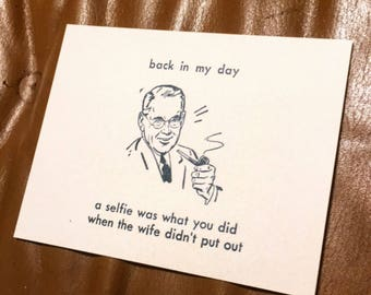 Back in my day... • Letterpress printed card