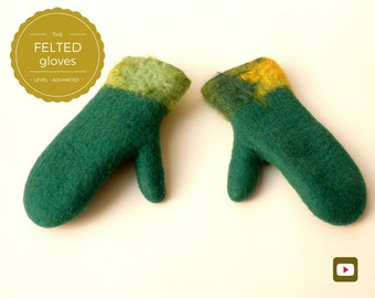 Wool Mittens - Wet Felting Video Tutorial/DIY - Gift for Her - Instant download