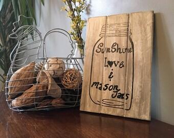Farmhouse Sign mason jar Pallet Style Sign Country Decor Rustic sign  sunshine love and mason jars