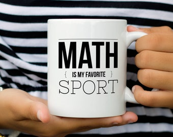 Funny Math Mug, Match Teacher Gift, Gift for Math Lover or Math Teacher, Math is my Favorite Sport