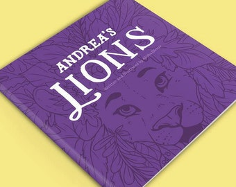 Children's Book - Andrea's Lions - Signed Children's Book, Full Colour, Rhyming Story about Lions, Creativity and Helping Others