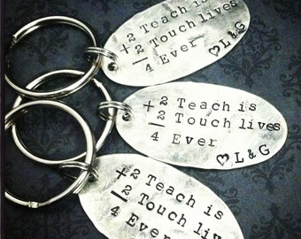 Gift for Teacher- Touching Lives- Hand Stamped Gift- Hand stamped jewelry- Keychain for Teacher.  Hand stamped for teacher gift