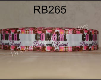 Cowgirl born and raised ribbon / 5yds / size 7/8 / rodeo ribbon / cowgirl ribbon / cowgirl / 22mm