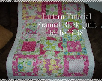 Large Square Framed Block, Quilt Pattern Tutorial, w photos, pdf