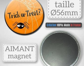Magnet Magnet Halloween Trick or Treat candy or spider prank gift party Badge 56 mm