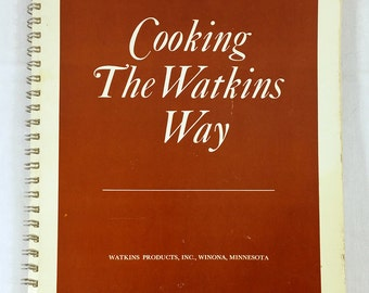 Cooking the Watkins Way Vintage Spiral Bound Cookbook