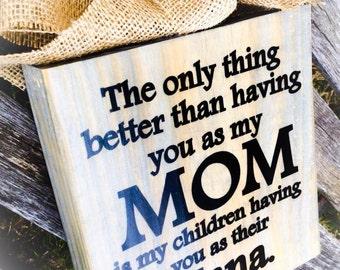 MOM Nana Sign , Mother's Day , Gift , The Original MOM and Nana Block Sign , Personalize , Nana Gigi Meme Mema Etc