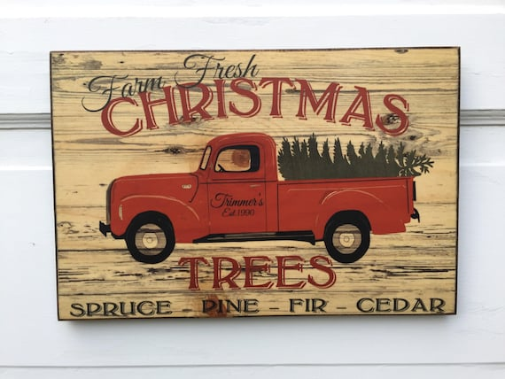 Personalized Vintage Farm Fresh Christmas Trees Sign Wood- Vintage Farm House Christmas Art Decor- Custom Retro Christmas Truck Farmhouse