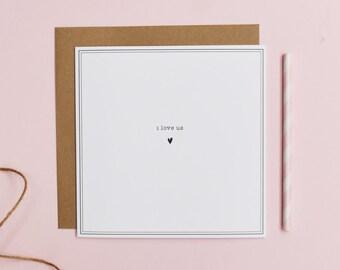 I Love Us Valentines Card - Valentines Day - Greeting Card - Love - Wedding - Valentines Card
