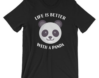 Life Is Better With A Panda T-shirt Animal Lover Tee