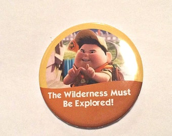 """Russell from Pixar's Up """"The Wilderness Must Be Explored!"""" Disney Parks Inspired Celebration Button/Badge/Pin"""