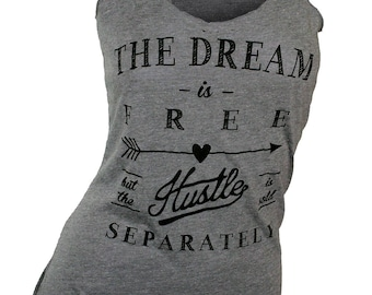 graphic tees for women. gym tank top. workout tank top. the dream is free. yoga clothes. racerback tank top. women's tank top.