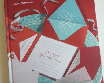Stationery, Paper Decorations, Weddings, Parties, Special Occasions, Paperie for Inspired Living, book, Karen Bartolomei, Instructions,Paper