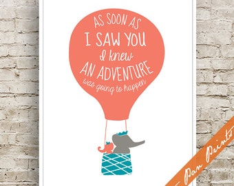 As soon as I Saw You I knew an Adventure was going to Happen - Art Print (Unframed) (featured in Coral, Ocean and Gravel) Hot Air Balloon