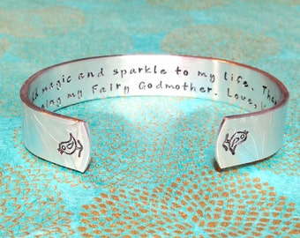 Fairy Godmother Gift -  You add magic and sparkle to my life. Thank you for being my Fairy Godmother. Hand Stamped Bracelet