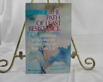 SALE The Path of Least Resistance Robert FRITZ Fawcett Columbine, 1989 Self Help Book Learning to Become the Creative Force in Your Own Life