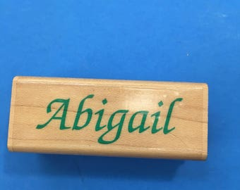 Abigail, Wood Mount Rubber Stamp