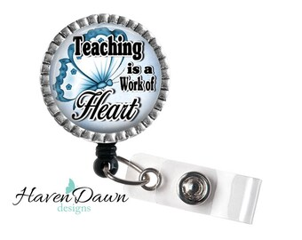 Teaching is a Work of Heart,  End of year Teacher gift, Teachers Aide, Babysitter gift, Personalized Teacher Gift
