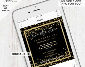 Custom Digital New Years eve, holiday, digital save the date e-card, evite invitation. Instagram facebook, text e card, text invite