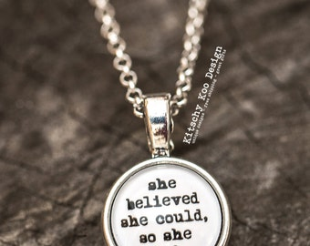 FREE SHIPPING - She Believed She Could - Quote Necklace - Jewerly - Inspiration Necklace - Quote Jewelry - Quote Necklace