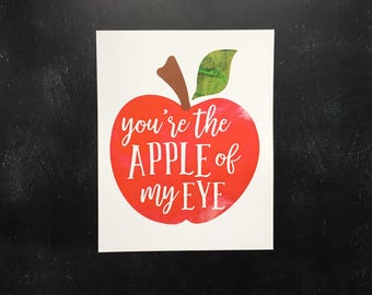 You're the Apple of My Eye print