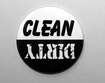 Clean Dirty Dishwasher Magnet - Black And White - 3 inch