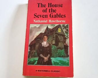 The House of the Seven Gables by Nathaniel Hawthorne  Paperback