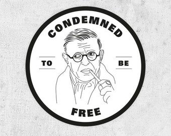 """Jean-Paul Sartre Sticker, """"Condemned to be free"""" existentialism, france, philosopher, Nausea, quotes, activist, The Age of Reason,"""