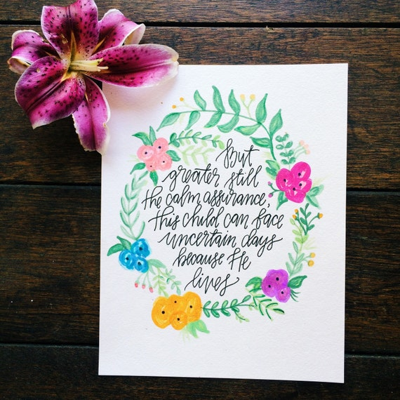 Because He lives Easter scripture print, nursery decor, baptism gift, Christian wall art, watercolor floral design, hymn
