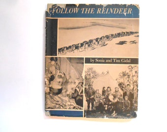 Follow the Reindeer, a Vintage Children's Book, Norway, Lapps