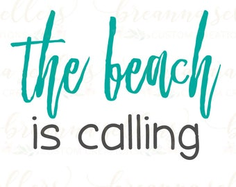 Beach Is Calling/SVG/PNG/Digital File/Beach