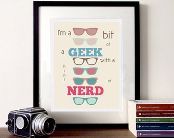 Typography poster, nerd and geek, illustrated typography, quote print, nerd glasses, nerd quote, fun quote, geeky print, glasses print, art