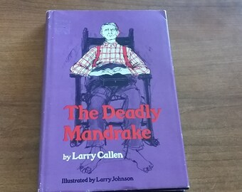 The Deadly Mandrake by Larry Callen stated first edition 1978