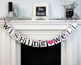 Wedding Sign / Wishing Well Banner / Wedding Banner Sign / Wedding Decoration / Rehearsal Dinner / Photo Prop- Signage