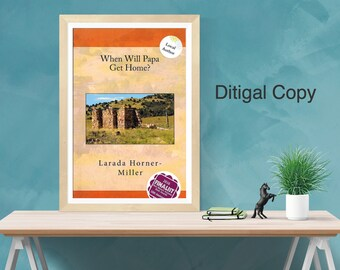 FATHER'S DAY SPECIAL | Digital | Historical Fiction | When Will Papa Get Home?