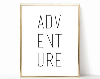 Adventure Digital Print Instant Art INSTANT DOWNLOAD Printable Wall Decor