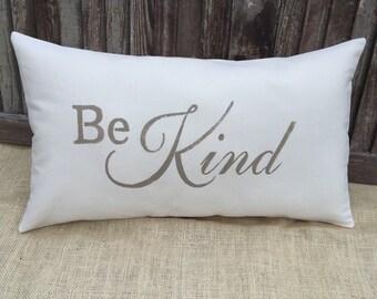 Be Kind pillow cover,lumbar pillow cover,burlap pillow cover, fabric pillow cover,12x20,* Free Shipping*
