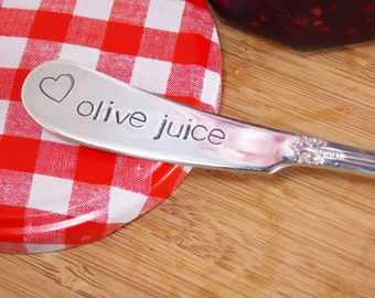 olive juice- Hand Stamped Vintage Silverware Knife, cheese knife