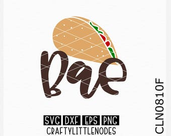 CLN0810F Tacos Are Bae Heart Anti Valentine Foodie Funny Shirt SVG DXF Ai Eps PNG instant download commercial cut files cricut silhouette